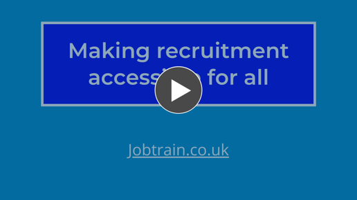 Making your recruitment accessible with Jobtrain